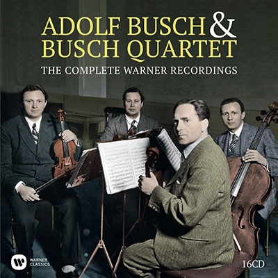 アドルフ・ブッシュブッシュ四重奏団ワーナー録音全集