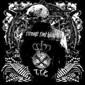 TEENAGE TIME KILLERS『Great Hits Vol1』