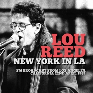 Lou Reed『New York In LA』