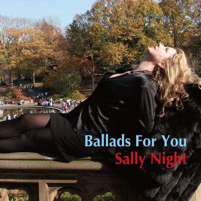 Ballads For You Sally Night