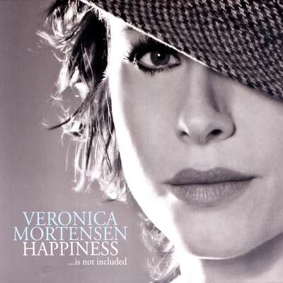 Happiness...Is Not Included Veronica Mortensen