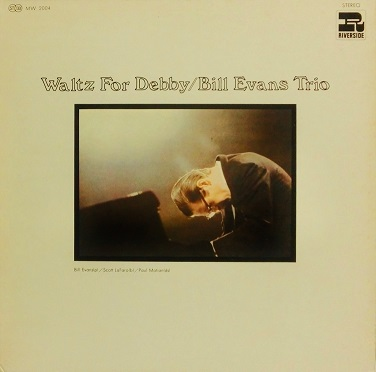 Bill Evans Waltz For Debby Nippon Grammophon MW 2004