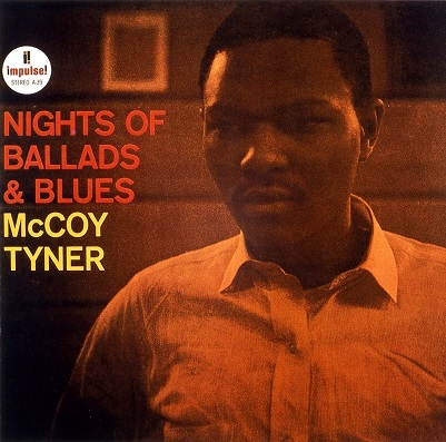 McCoy Tyner Nights Of Ballads Blues Impulse AS 39