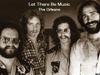 Let There Be Music - The Orleans