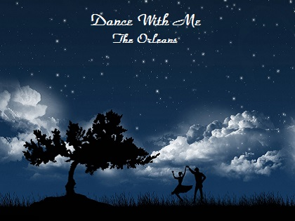 Dance with me - The Orleans