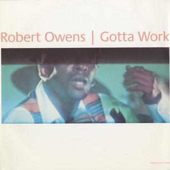 DG_ROBERT OWENS_GOTTA WORK_201507