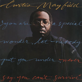 SL_CURTIS MAYFIELD_NEVER SAY YOU CANT SURVIVE_201509