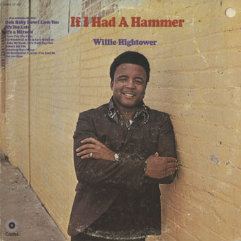 SL_WILLIE HIGHTOWER_IF I HAD A HAMMER_201509