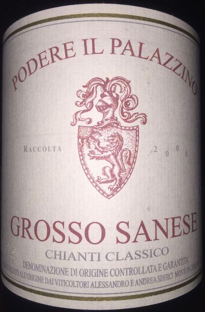 Podere Il Palazzino Grosso Sanese Chianti Classico 2008 part1
