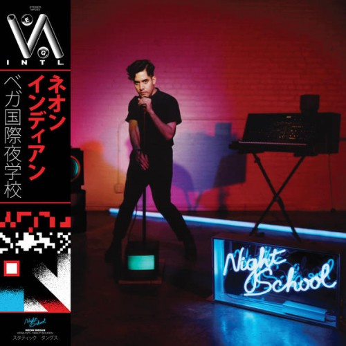 Neon Indian - VEGA INTL NIGHT SCHOOL